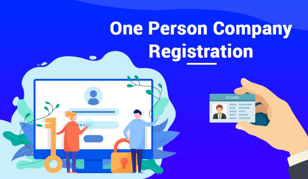Reach of One Person company registration in India